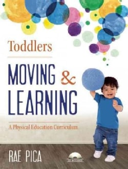 Toddlers Moving & Learning