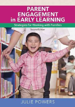 Parent Engagement in Early Learning: Strategies for Working With Families (Paperback)