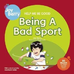 Help Me Be Good Being a Bad Sport (Paperback)