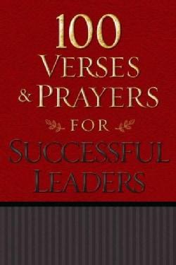 100 Verses & Prayers for Successful Leaders (Paperback)