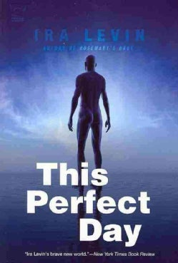 This Perfect Day (Paperback)
