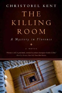 The Killing Room: A Mystery in Florence (Hardcover)