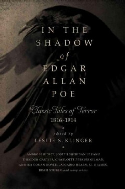 In the Shadow of Edgar Allan Poe: Classic Tales of Horror, 1816-1914 (Hardcover)