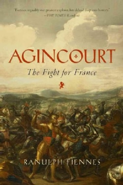 Agincourt: The Fight for France (Hardcover)