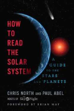 How to Read the Solar System: A Guide to the Stars and Planets (Paperback)