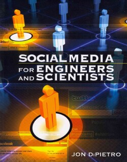 Social Media for Engineers and Scientists (Paperback)