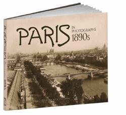 Paris in Photographs, 1890's (Hardcover)