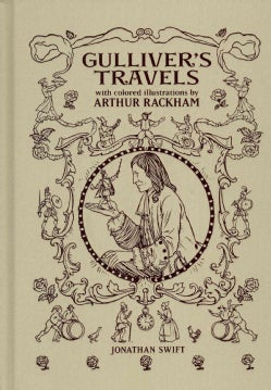 Gulliver's Travels: Into Several Remote Nations of the World (Hardcover)