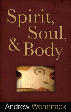 Spirit, Soul & Body (Paperback)