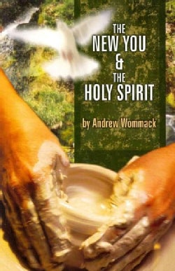 The New You & the Holy Spirit (Paperback)