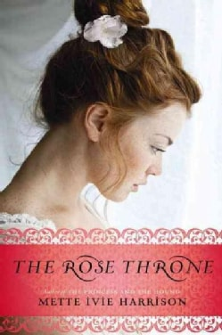 The Rose Throne (Paperback)