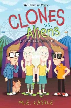 Clones Vs. Aliens (Hardcover)
