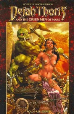 Dejah Thoris and the Green Men of Mars 1: Red Meat (Paperback)