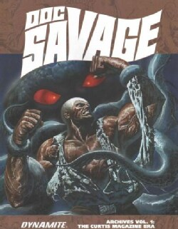 Doc Savage Archives 1: The Man of Bronze (Hardcover)
