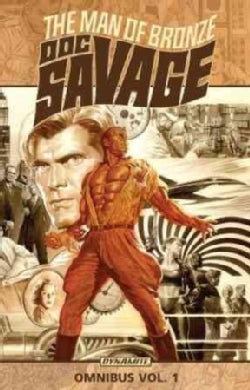 Doc Savage Omnibus Volume 1: The Man of Bronze (Paperback)
