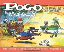 Pogo 3: Evidence to the Contrary: The Complete Syndicated Comic Strips (Hardcover)
