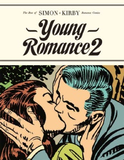 Young Romance 2: The Best of Simon & Kirby Romance Comics (Hardcover)