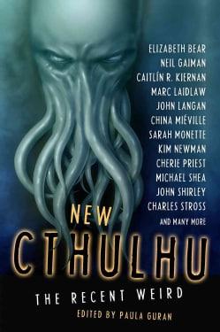 New Cthulhu: The Recent Weird (Paperback)