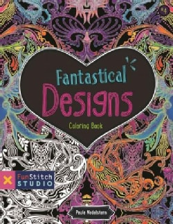 Fantastical Designs: 18 Fun Designs + See How Colors Play Together + Creative Ideas (Paperback)