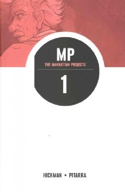 The Manhattan Projects 1: Science Bad (Paperback)