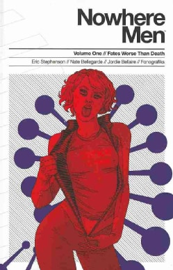 Nowhere Men 1: Fates Worse Than Death (Paperback)