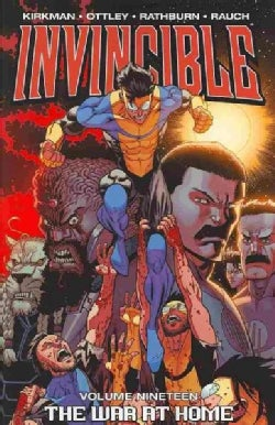 Invincible 19: The War at Home (Paperback)