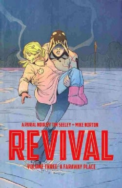 Revival 3: A Faraway Place (Paperback)