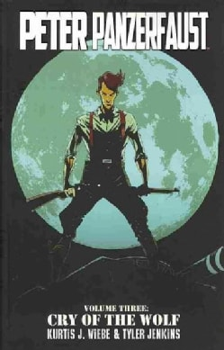 Peter Panzerfaust 3: Cry of the Wolf (Paperback)