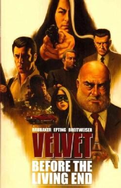 Velvet 1: Before the Living End (Paperback)