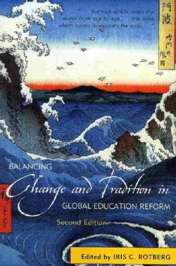 Balancing Change and Tradition in Global Education Reform (Paperback)