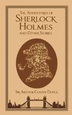 The Adventures of Sherlock Holmes and Other Stories (Hardcover)