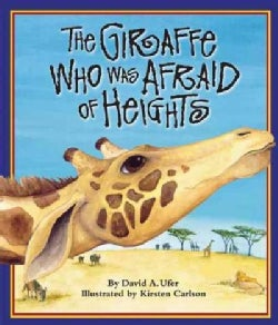 The Giraffe Who Was Afraid of Heights (Paperback)
