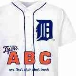 Detroit Tigers ABC: My First Alphabet Book (Board book)