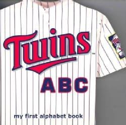 Minnesota Twins ABC: My First Alphabet Book (Board book)