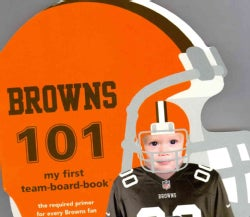 Cleveland Browns 101 (Board book)