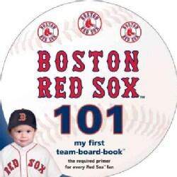 Boston Red Sox 101 (Board book)
