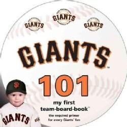San Francisco Giants 101 (Board book)