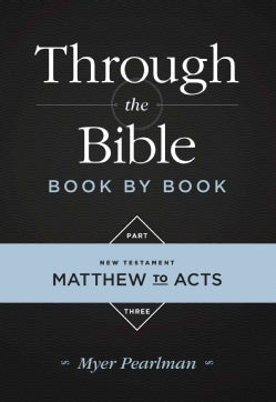 Through the Bible Book by Book: New Testament: Matthew to Acts (Paperback)