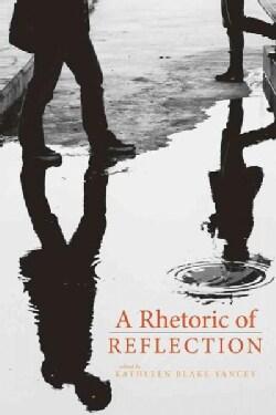 A Rhetoric of Reflection (Paperback)
