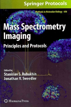 Mass Spectrometry Imaging: Principles and Protocols (Hardcover)