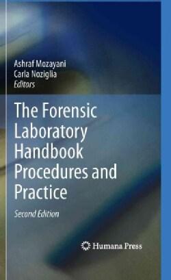The Forensic Laboratory Handbook Procedures and Practice (Hardcover)