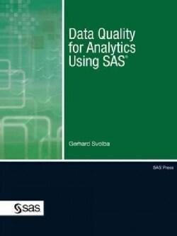 Data Quality for Analytics Using SAS (Paperback)