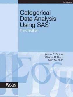 Categorical Data Analysis Using SAS (Paperback)