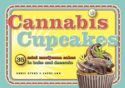 Cannabis Cupcakes: 35 Mini Marijuana Cakes to Bake and Decorate (Paperback)
