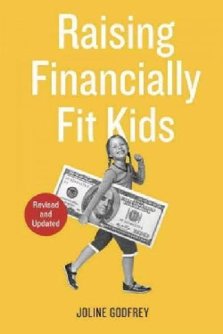Raising Financially Fit Kids (Paperback)