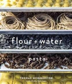 Flour + Water: Pasta (Hardcover)