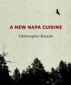 A New Napa Cuisine (Hardcover)