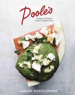 Poole's: Recipes and Stories from a Modern Diner (Hardcover)