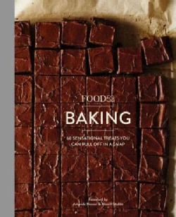 Food52 Baking: 60 Sensational Treats You Can Pull Off in a Snap (Hardcover)