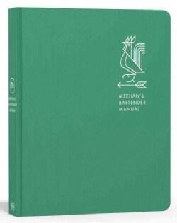 Meehan's Bartender Manual (Hardcover)